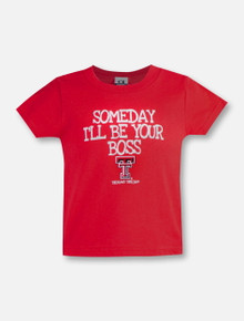 "Texas Tech Red Raiders Double T ""Someday I'll be Your Boss"" Infant T-Shirt"