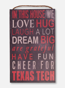 "Texas Tech ""In This House"" Wood Sign"