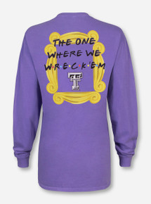 "Texas Tech ""The One Where We Wreck 'Em"" Violet Long Sleeve"