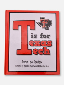 Texas Tech Red Raiders T is For Texas Tech Book
