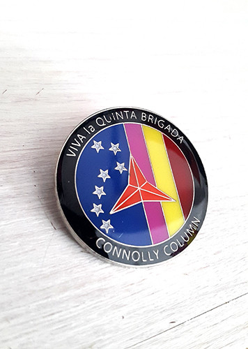 Viva la Quinta Brigada - Connolly Column Badge