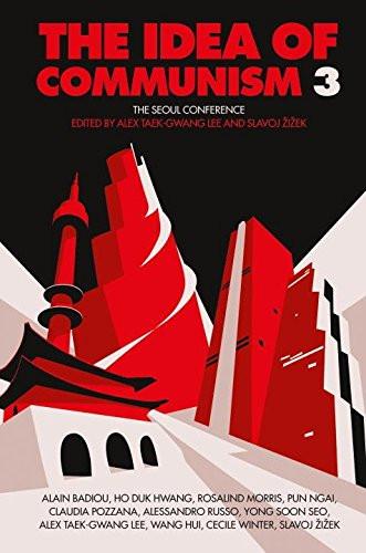 The Idea of Communism 3 - Slavoj Zizek