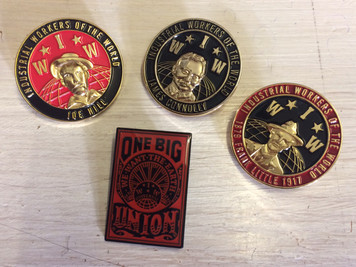IWW Joe Hill, James Connolly, Frank Little and One Big Union enamel badges