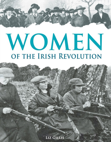 Women of the Irish Revolution 1913-1923 : A Photographic History