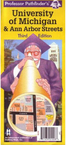 Professor Pathfinder's Map: University of Michigan & Ann Arbor (3rd Edition)