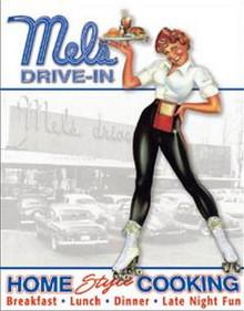 Metal - Tin Sign MEL's DRIVE-IN / CAR HOP - Garage Man Cave Sign