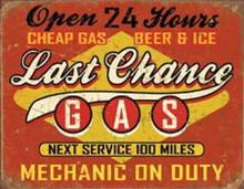 Metal - Tin Sign LAST CHANCE GAS Garage Man Cave Sign