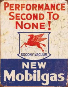 Metal - Tin Sign MOBIL GAS SECOND TO NONE Vintage Style Garge Sign