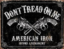 Metal - Tin Sign AMERICAN IRON 2nd Amendment Don't Tread On Me Garage Man Cave