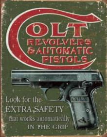 Metal - Tin Sign COLT Revolvers & Pistols - Extra Safety Garage Man Cave Sign