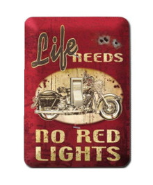 LIFE NEEDS NO RED LIGHTS Metal LIGHT SWITCH COVER / PLATE Garage - Man Cave