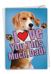 C6611DFD - Dog Love You This Much: Printed Card