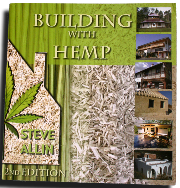 Building with Hemp - Book - By Author Steve Allin