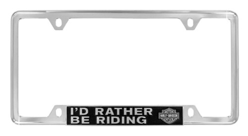 Harley-Davidson® Bottom Rather Be Riding License Plate Frame, Chrome HDLFZ195-UF