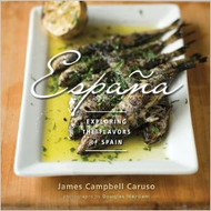 Espana: Exploring the Flavors of Spain (Hardcover)
