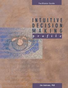 Intuitive Decision Making Profile Facilitator Set