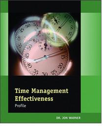 Time Management Effectiveness Participant Workbook