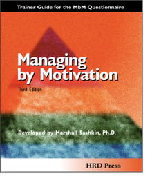 EDU - Management by Motivation Third Edition Trainer's Guide