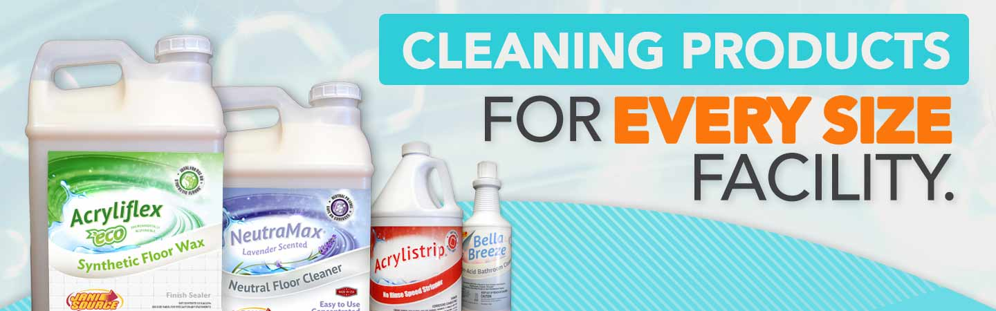 Cleaning Products For Every Size Facility