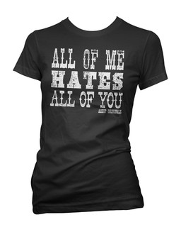 All Of Me Hates All Of You - Tee Shirt Aesop Originals Clothing (Black)
