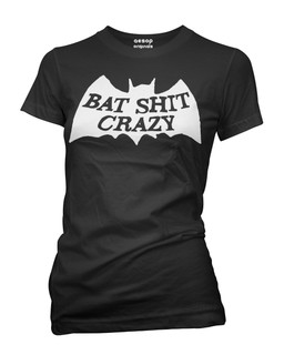 Bat Shit Crazy - Tee Shirt Aesop Originals Clothing (Black)