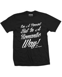 I'm A Pervert But In A Romantic Way - Mens Tee Shirt Aesop Originals Clothing (Black)