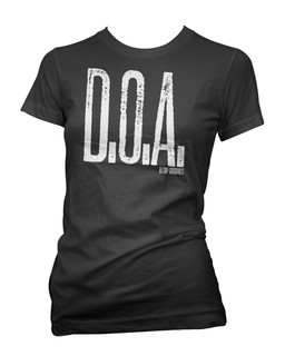 D.O.A. Dead On Arrival - Tee Shirt Aesop Originals Clothing (Black)