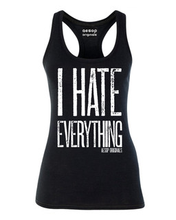 I Hate Everything - Tank Top Aesop Originals Clothing (Black)