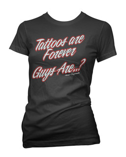 Tattoos Are Forever Guys Are..? - Tee Shirt Aesop Originals Clothing (Black)