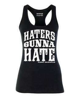 Haters Gunna Hate - Tank Top Aesop Originals Clothing (Black)