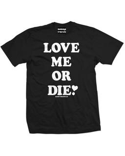Love Me Or Die - Mens Tee Shirt Aesop Originals Clothing (Black)