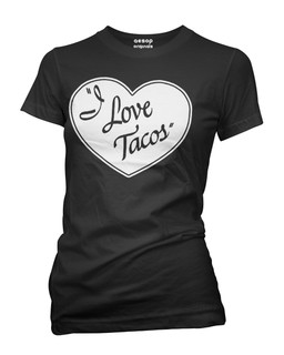 I Love Tacos - Tee Shirt Aesop Originals Clothing (Black)