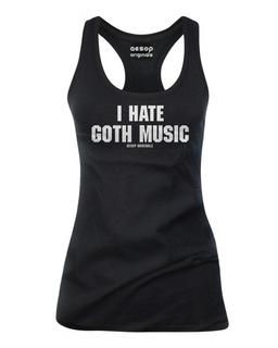 I Hate Goth Music - Tank Top Aesop Originals Clothing (Black)