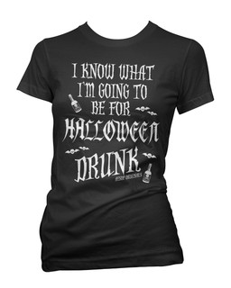 I Know What I'm Going To Be For Halloween Drunk - Tee Shirt Aesop Originals Clothing (Black)