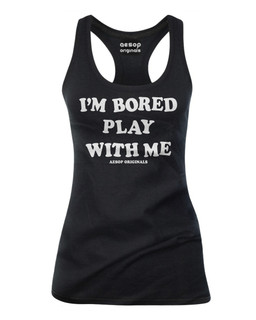I'm Bored Play With Me - Tank Top Aesop Originals Clothing (Black)
