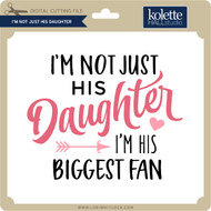 I'm Not Just His Daughter