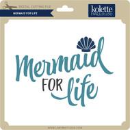 Mermaid for Life