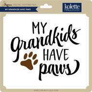 My Grandkids Have Paws