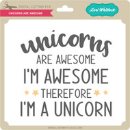 Unicorns are Awesome
