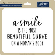 A Smile is the Most Beautiful Curve