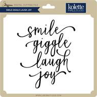 Smile Giggle Laugh Joy