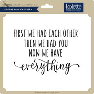 First We Had Each Other 4