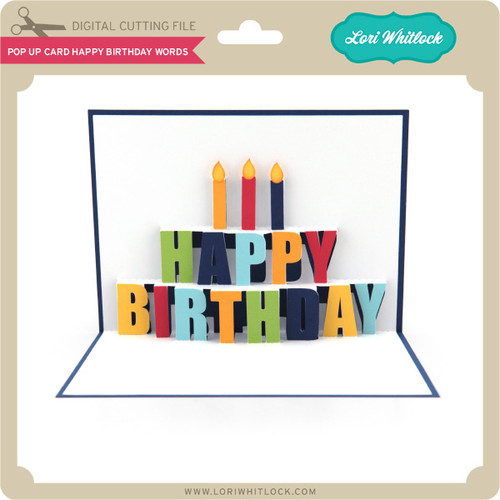 Pop Up Card Happy Birthday Words Lori Whitlocks Svg Shop