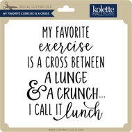 My Favorite Exercise is a Cross