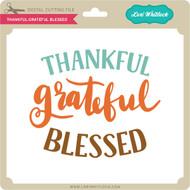 Thankful Grateful Blessed