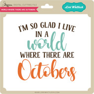World Where There Are Octobers