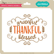 Grateful Thankful Blessed 3