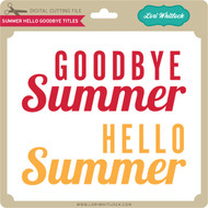 Summer Hello Goodbye Titles