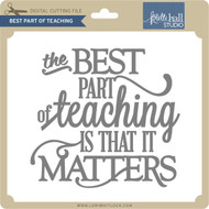 Best Part of Teaching