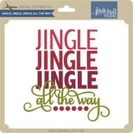 Jingle Jingle Jingle all the Way
